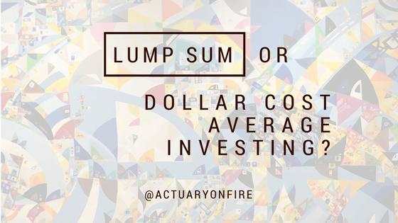 Lump sum or dollar cost average investing