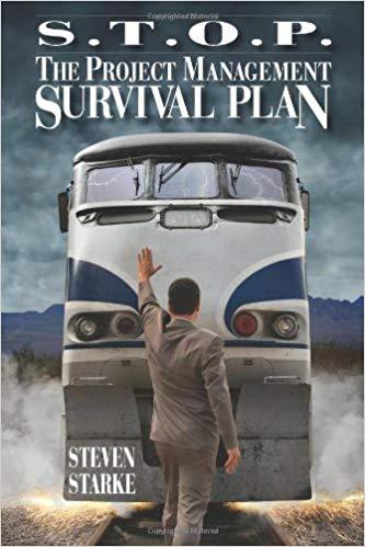 S.T.O.P. - The Project Management Survival Plan