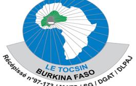 REVISION DU CODE ELECTORAL:Le Tocsin appelle les Burkinabè à la raison