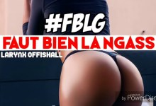 Photo of Larynx Offishall – Faut Bien La Ngass #FBLN