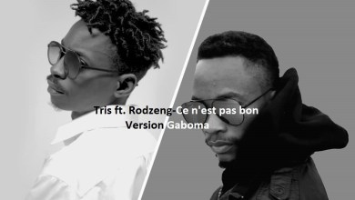 Photo de Tris feat Rodzeng – Ce n'est pas bon (version Gaboma)