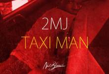 "Photo de ""TAXI MAN"" nouveau tube de 2MJ"