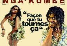 Photo de Nga'Kumbe – Façon que tu tournes ça (Audio officiel)