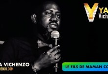 Photo of YAYA Vichenzo – livre son single « Le fils de maman coco »