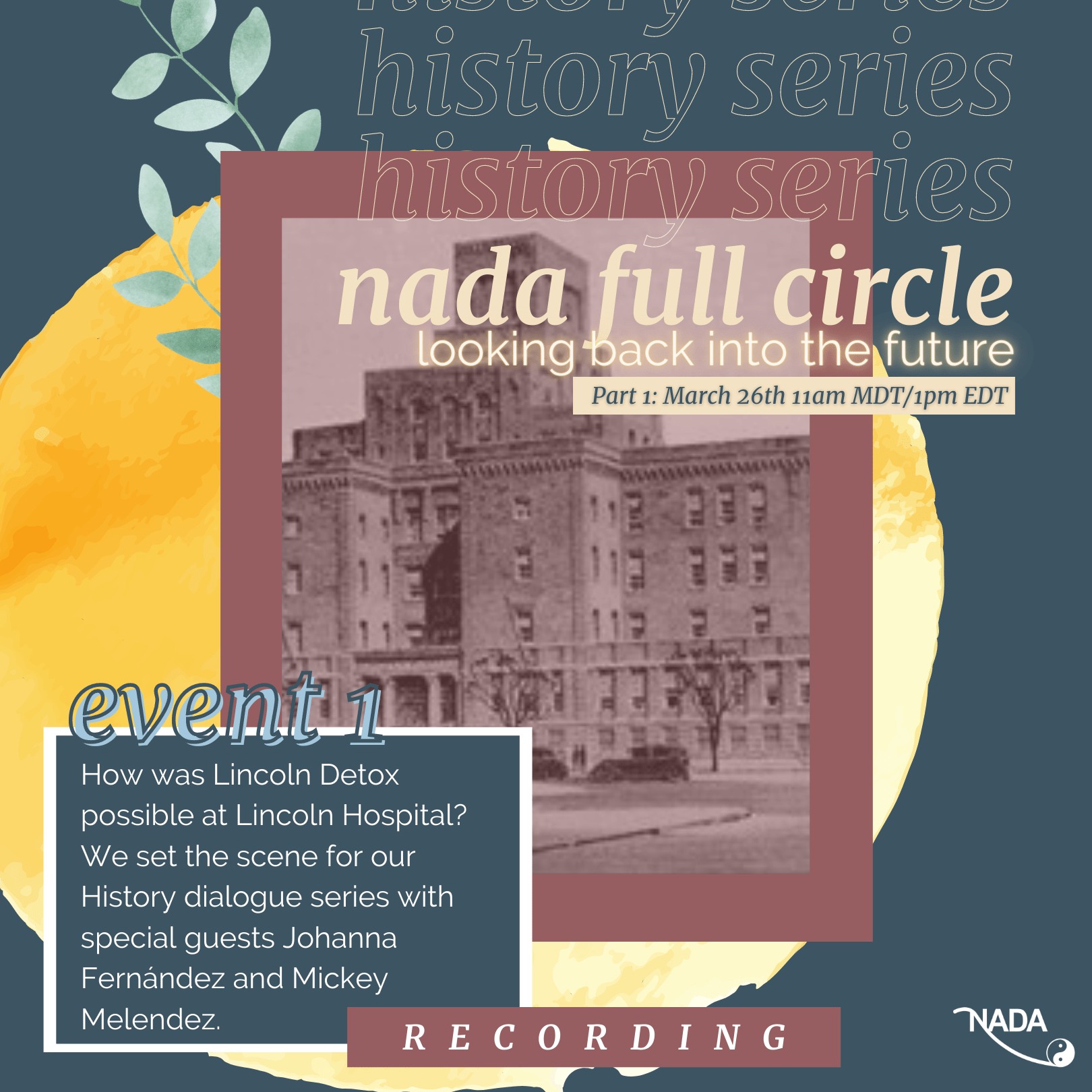 NADA Full Circle: Looking Back into the Future (Part 1 Recording)