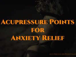Acupressure Points for Anxiety Relief