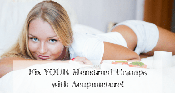 Fix Your Menstrual Cramps With Acupuncture!
