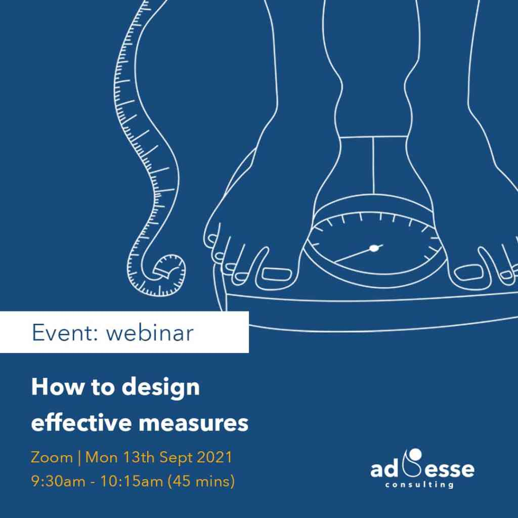 How to design effective measures webinar with Ad Esse Consulting on Instagram