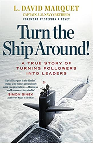 Turn the ship around book by L. David Marquet, recommended by Ad Esse Consulting