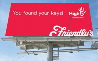 Outdoor is part of Friendly's effort to hand out a trillion high-fives. Employees, we hope, must wash hands.