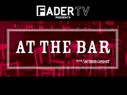 Fader's 'At the Bar' series