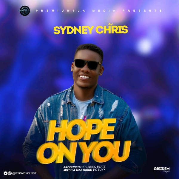 hope on you by sydney chris