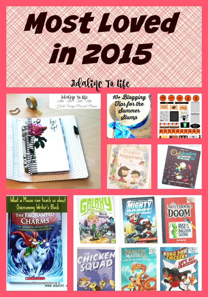 a round up of the most loved posts on adalinc to life in 2015