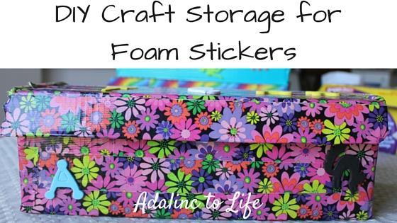 DIY Craft Storage & Organization for Foam Stickers