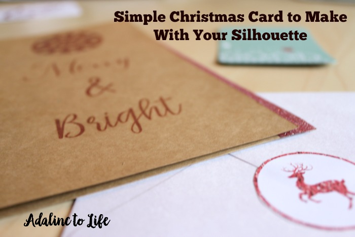 Simple Christmas Card to Make With Your Silhouette