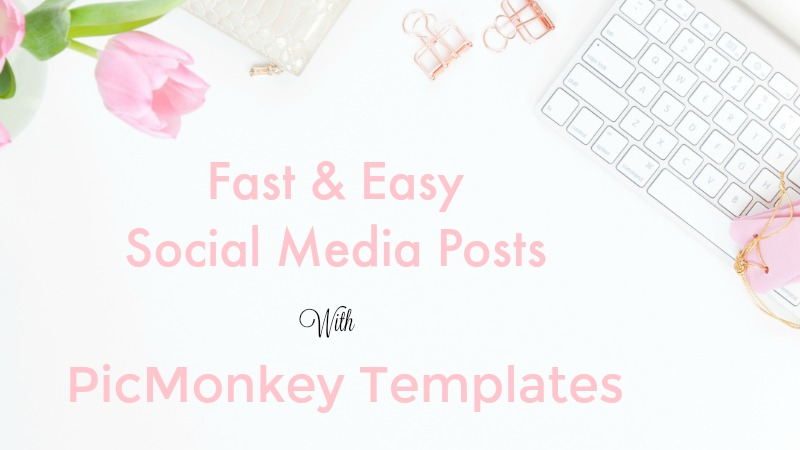 New PicMonkey Templates Make Designing Even Easier.