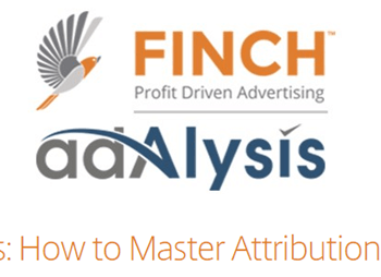 "Finch & Adalysis on the webinar ""How to Master Attribution Modeling"""