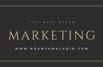 tips maju dalam marketing