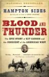 Blood and Thunder - Hampton Sides