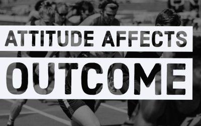 Attitude affects outcome