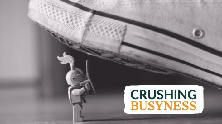 crushing-busyness