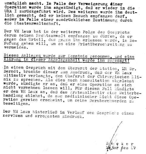 Ungewwollot  niederschrieb der Major Becker auch die Gründe für meinen Hungerstreik