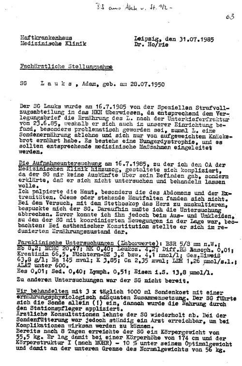 Seit 9.4.1984 waralles was mediziner taten oder zu tun vorgaben gegen meinen Willen. Auch diese Untersuchung.