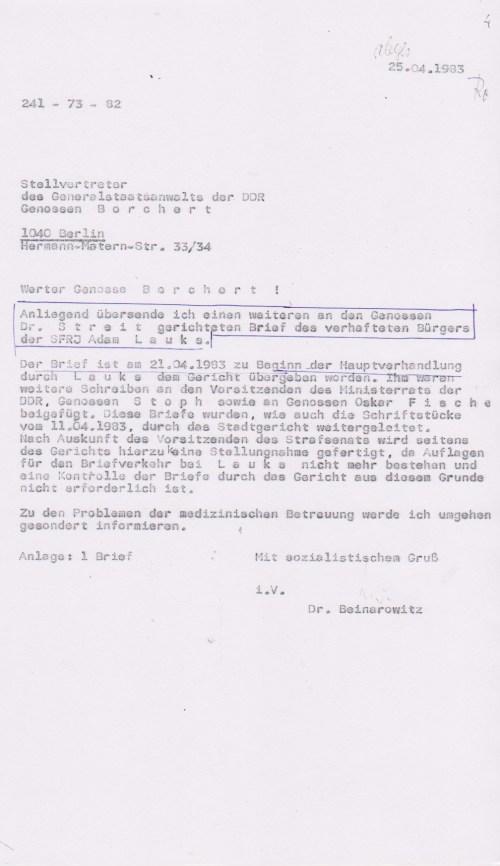 Anliegend übersende ich einen weiteren an den Genossen Dr. S T R E I T gerichteten Brief des verhafteten Bürgers der SFRJ Adam L a u k s