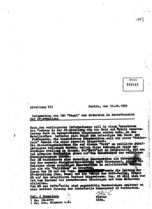 """Vorveröffentlichung aus dem Forschungsprojekt:  Einfluss des MfS auf die Ärzte der DDR IMS """"Nagel berichtet das erste Mal über """"Folterbank2 an seinen Führungsoffizier des MfS  - WARUM erst am 10.6.1985 Oberstleutnant Dr. Erhard Jürgen Zels !???"""