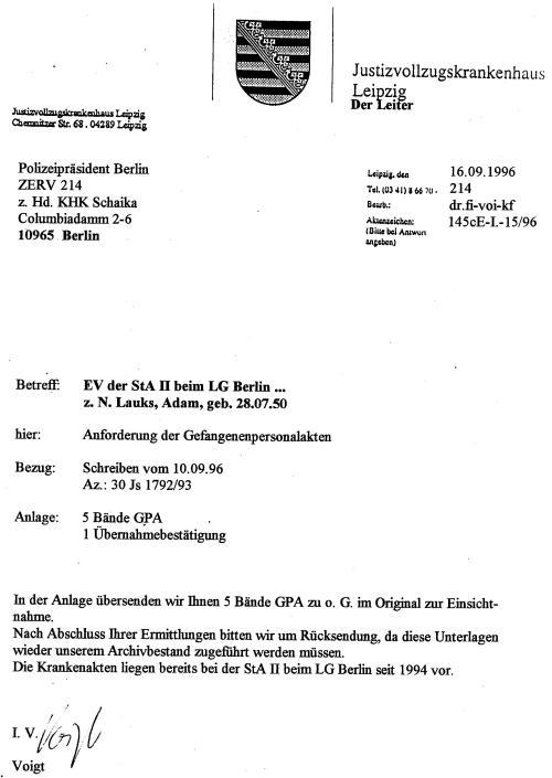 Erst am 10.6.1996 Fordert die StA II die Gefangenenakte an !?Die Vernehmungen der Folterknechte waren bereits abgeschlossen