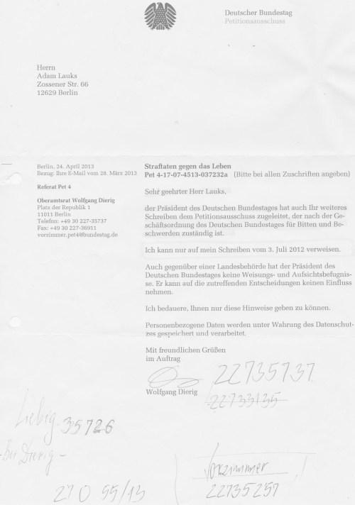 Bundestagspräsident leitete die Akte 76 Js 1792/93 zuständigkeitshalber in den Petitionsausschuss des Deutschen Bundestages