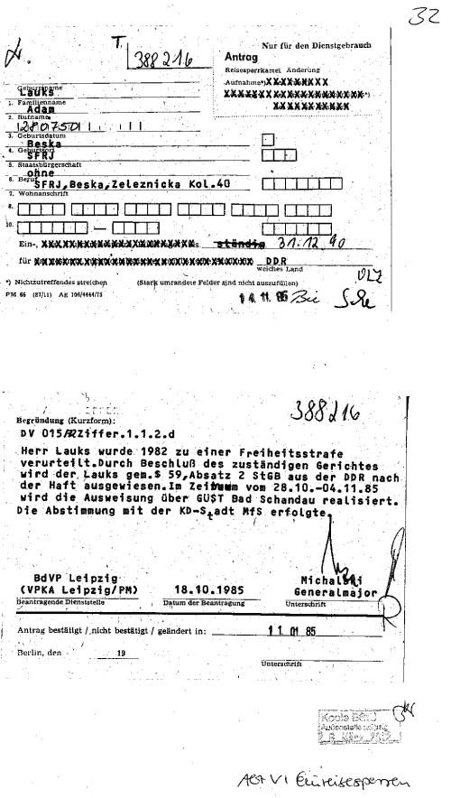 Herr Lauks wurde 1982 zu einer freiheitstrafe  ( von 7 Jahren) verurteilt. Durch Beschluss des zuständigen Gerichtes wird herr Lauks gem.$ 59,Absatz 2 StGB aus der DDR nach ( 3 Jahre,5 Monate und 10 Tage ) der Haft ausgewiesen. Im Zeitraum vom 28.10. -04.11.85 wird die Ausweisung mit der KD-Stadt MfS erfolgte. Datum 11.01.85 (Klärungsbedarf)