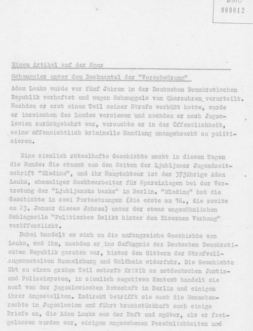 Djordje Licina war agent der UDBA Jugoslawiens . So wie dieser Artikel  von unbekannter Herkunft geschrieben wurde, passte er der STASI völlig in  die verleumderische Campagne die  wie ich viel später erfahren hatte auch nach meiner Ausweisung geführt wurde. Es ist nicht einmal das Datum des Erscheinens  erkenntlich.