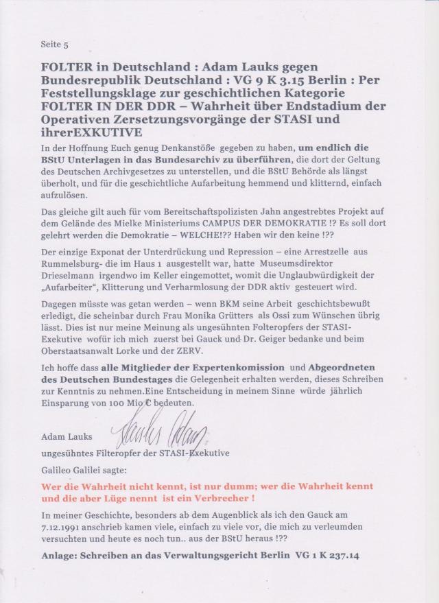 Ich hoffe dass alle mitglieder der Expertenkomission und Abgeordneten des Deuztschen Bundestages die Gelegenheit erhalten werden, dieses Schreiben zur Kenntnis zu nehmen. - oder soll die Nation den ehemaligen Diktaturträgern weiterhin jährlich 100 Mio € zahlen