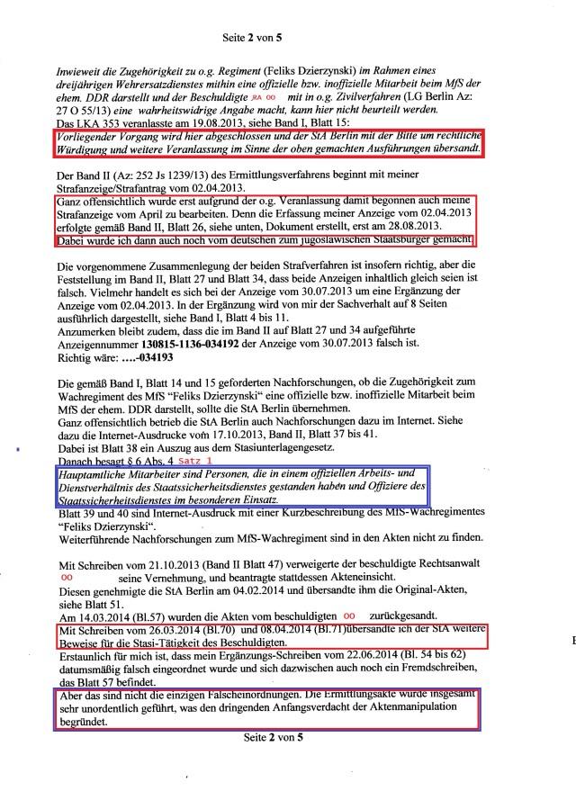 Der BandII( Az.252 Js 1239/13) des Ermittlungsverfahrens beginnt mit meiner Strafanzeige /Strafantrag von 02.04.2013. Ganz offensichtlich wurde erst aufgrund der o.g. Veranlassung damit begonnen auch meoine Strafanzeige vom April zu bearbeiten. Denn die Erfassung meiner Anzeige vom 2.4.2013 erfolgte gemäß Band II, Blatt 26, siehe unten, Dokument erstellt erst am 28.08.2013. Dabei wurde ich auch noch vom deutschen zum jugoslawischen Staatsbürger gemacht ( !??)
