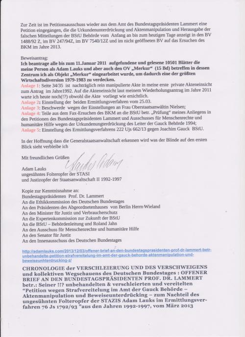 Beweisantrag: Ich beantrage  alle bis zum 11. Januar 2011 aufgefundene und gelesene 10501 Blätter die meine Person als Adam Lauks und aber auch den OB