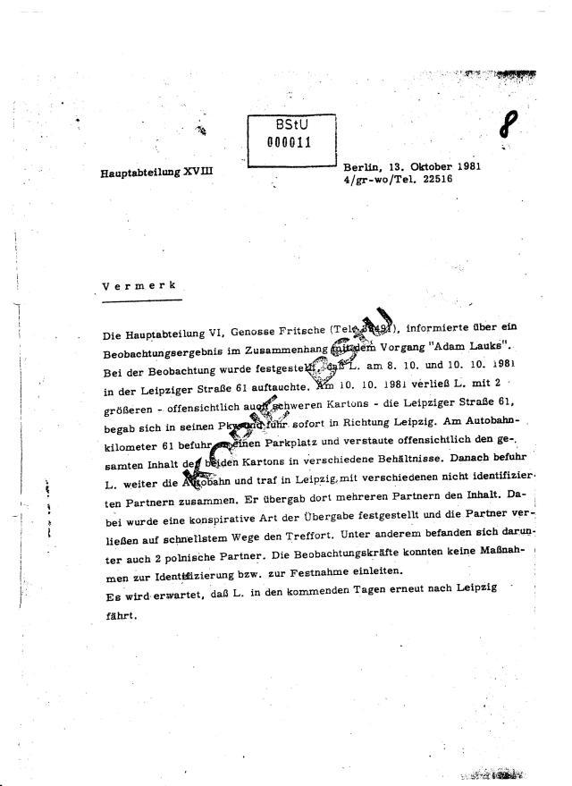 Die Hauptabteilung VI, genosse Fritsche informierte die HA XVIII über ein Beobachtungsergebnis im Zusammenhang mit dem Vorgang
