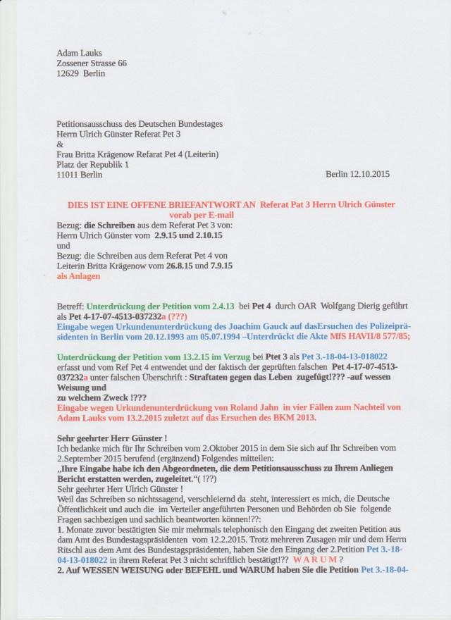 Wer gab dem Referat Pet 4 - der Leiterin Britta Krägenow Vollmacht, die vom Bundestagspräsidenten Lammert in das Referat Pet 3 zugeleitete Beschwerdwe auf die Arbeit der BStU vom 13.2.2015 und die Eingabe vom Innenausschuss -Wolfgamng Bosbach die gleiche Sache betreffend zu entziehen !?? und die beiden Eingaben der bereits