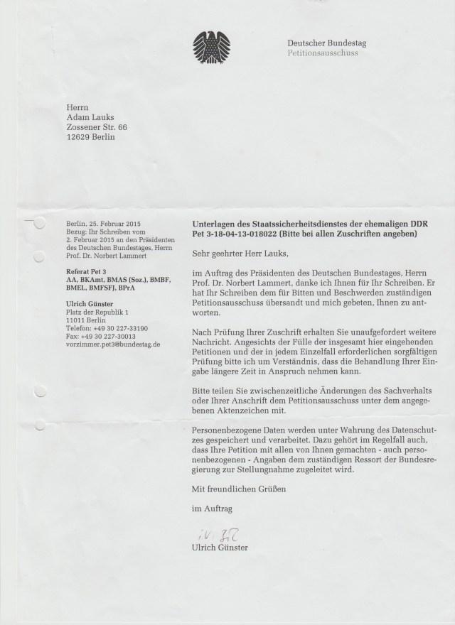 Sehr geehrter Herr Lauks, im Auftrag des Üräsidenten des Deutschen Bundestages, Herrn Prof. Dr. Norbert Lammert, danke ich Ihnen für Ihr Schreiben ( vom 2.Februar 2015)