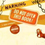 Warning: Do Not Open This Book Adam Lehrhaupt reading Warning Do Not Open This Book by Adam Lehrhaupt