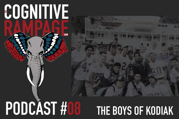 TCR #8: The Boys of Kodiak