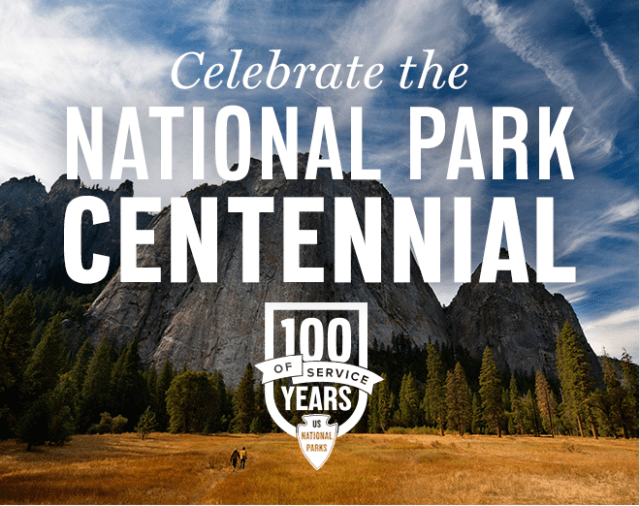 Celebrate the National Park Centennial - 100 Years of Service