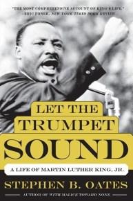Let the Trumpet SoundStephen B. OatesGrades 10 and up