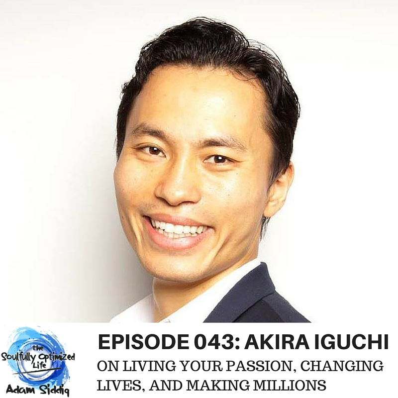 Akira Iguchi Living Your Passion