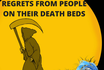 top 5 regrets of people from their death beds
