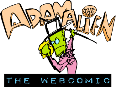 OMG! It's Adam the Alien: DA WEBCOMIC!