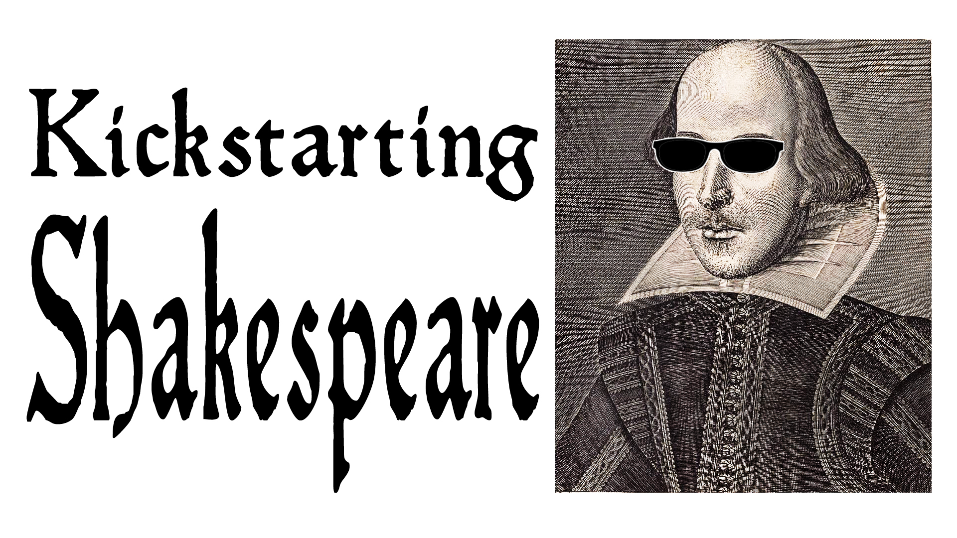 2013-01-22 Kickstarting Shakespeare
