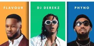 Dj Derekz feat Flavour ft Phyno — By My Side (2018)