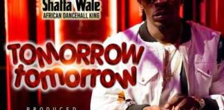 Shatta Wale dans le nouveau morceau Tomorrow Tomorrow