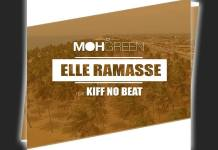 Dj Moh Green Feat Kiff No Beat - Elle Ramasse